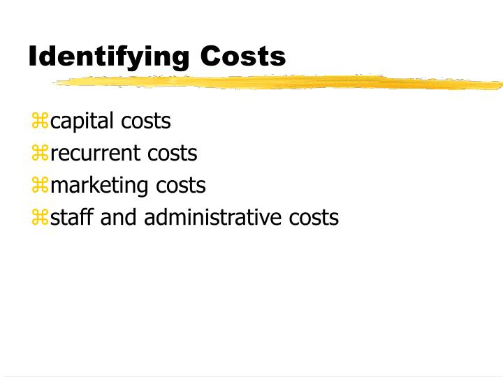 Identifying Costs