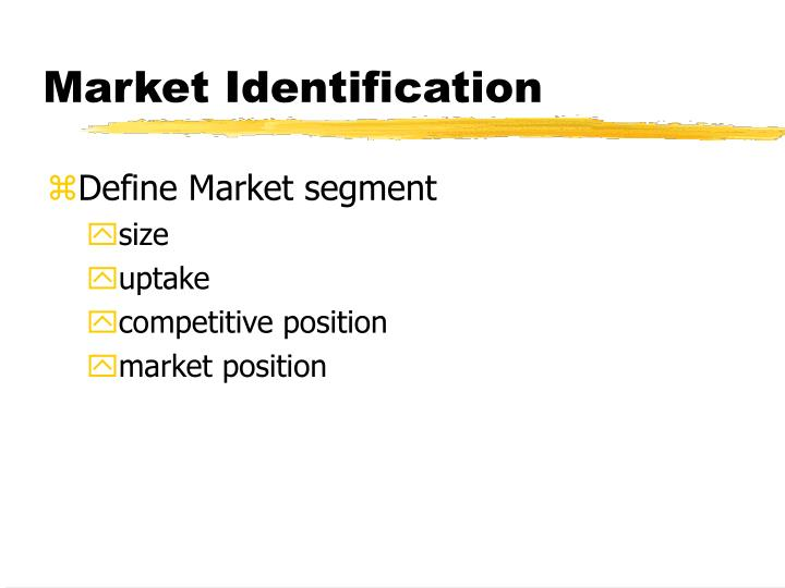 Market Identification