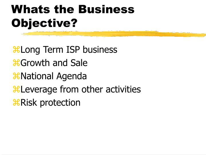 Whats the business objective