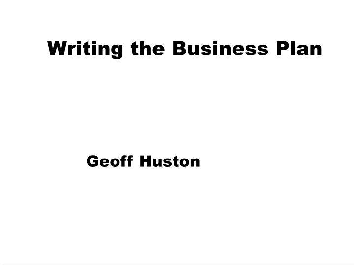 Writing the Business Plan