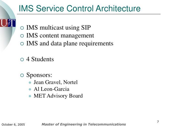 IMS Service Control Architecture