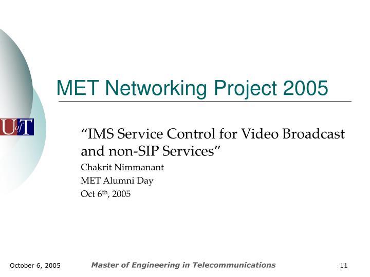 MET Networking Project 2005