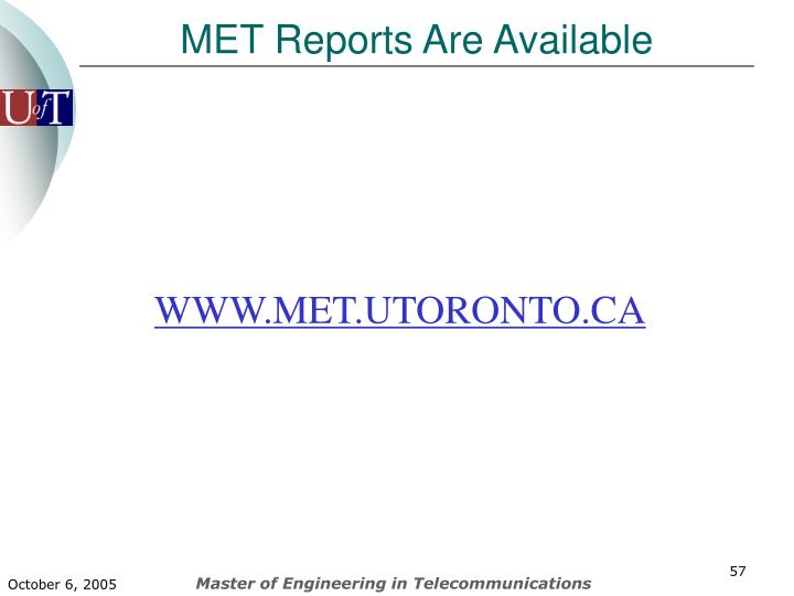 MET Reports Are Available