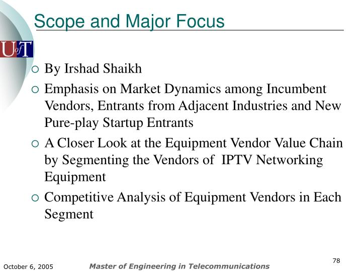 Scope and Major Focus