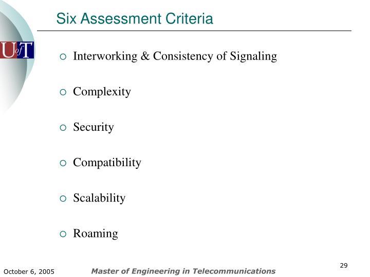 Six Assessment Criteria