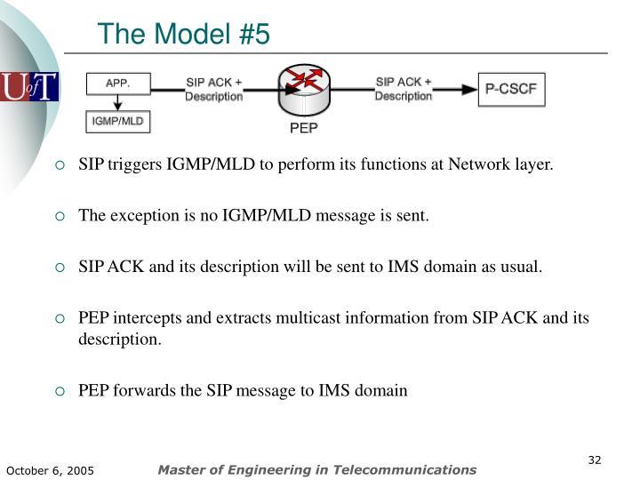 The Model #5