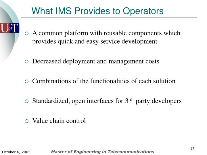 What IMS Provides to Operators