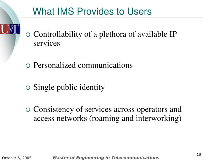 What IMS Provides to Users