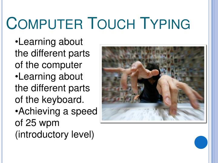 Computer Touch Typing