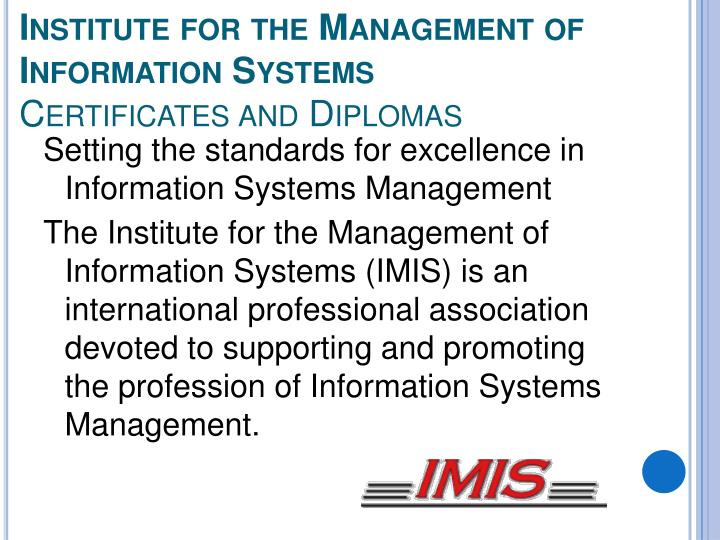 Institute for the Management of Information Systems