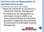 institute for the management of information systems certificates and diplomas
