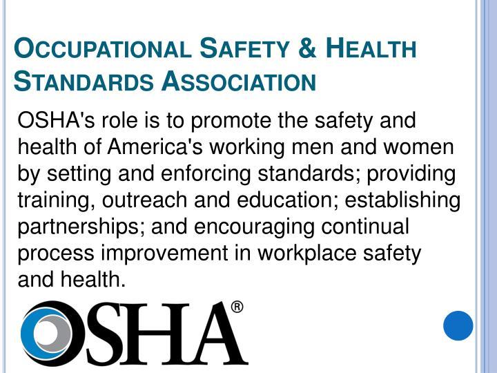Occupational Safety & Health Standards Association