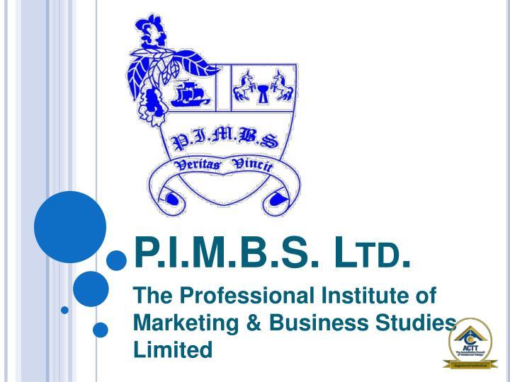P.I.M.B.S. Ltd.