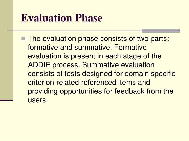 Evaluation Phase