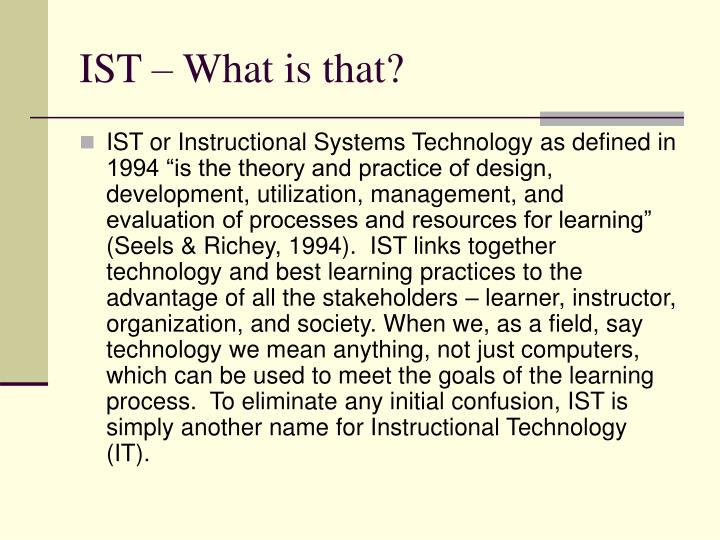 IST – What is that?