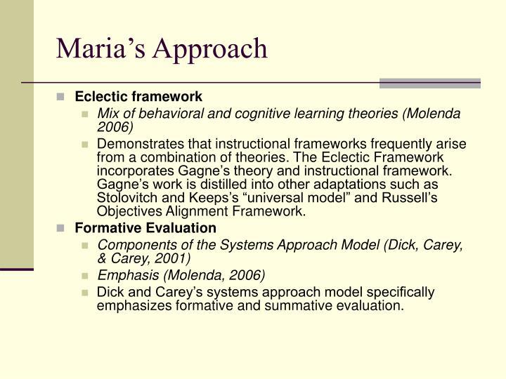 Maria's Approach