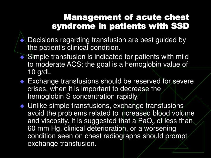Management of acute chest syndrome in patients with SSD