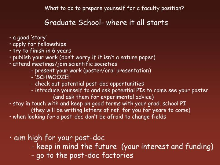 What to do to prepare yourself for a faculty position?