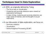 techniques used in data exploration