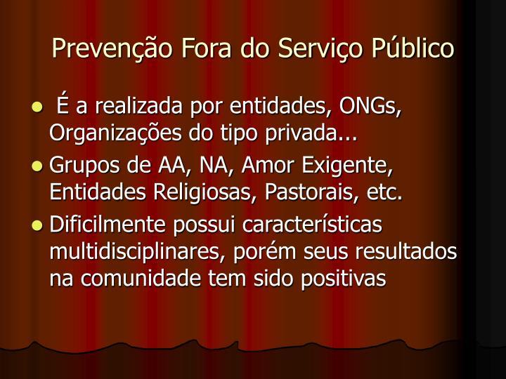 Prevenção Fora do Serviço Público