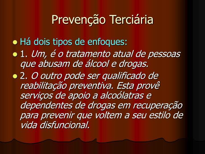 Prevenção Terciária