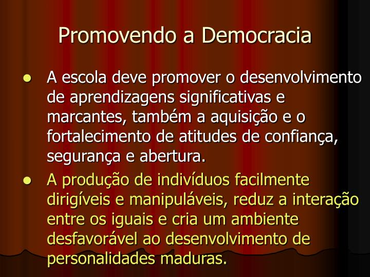 Promovendo a Democracia