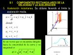8 1 componentes rectangulares de la velocidad y la aceleraci n5