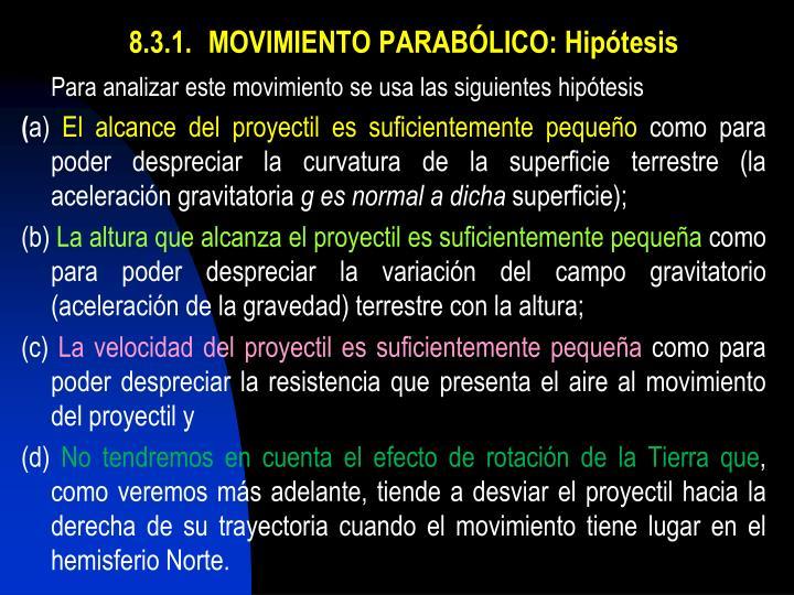 8.3.1.MOVIMIENTO PARABÓLICO: Hipótesis