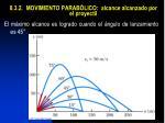8 3 2 movimiento parab lico alcance alcanzado por el proyectil