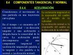 8 4 componentes tangencial y normal 8 4 4 aceleraci n