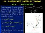 8 4 componentes tangencial y normal 8 4 4 aceleraci n2