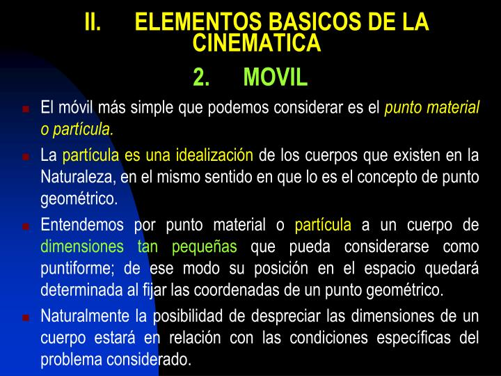 II.ELEMENTOS BASICOS DE LA CINEMATICA
