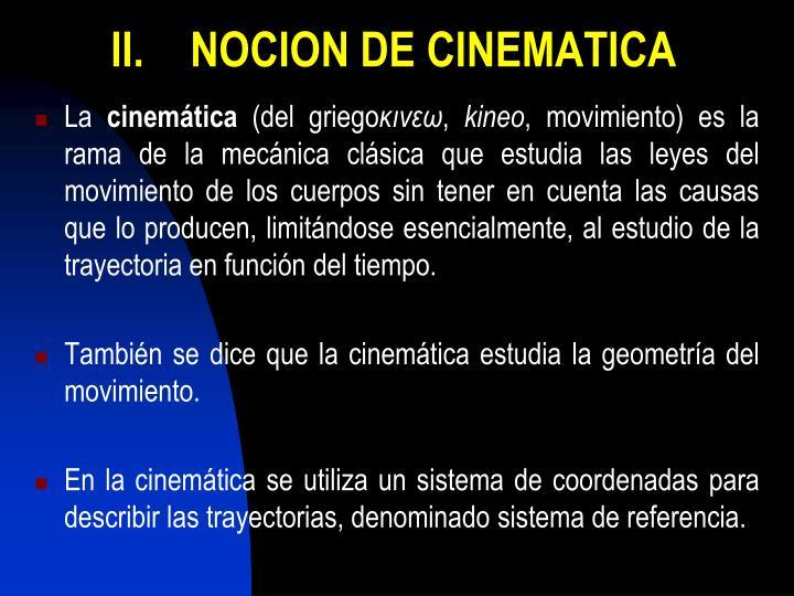 II.NOCION DE CINEMATICA