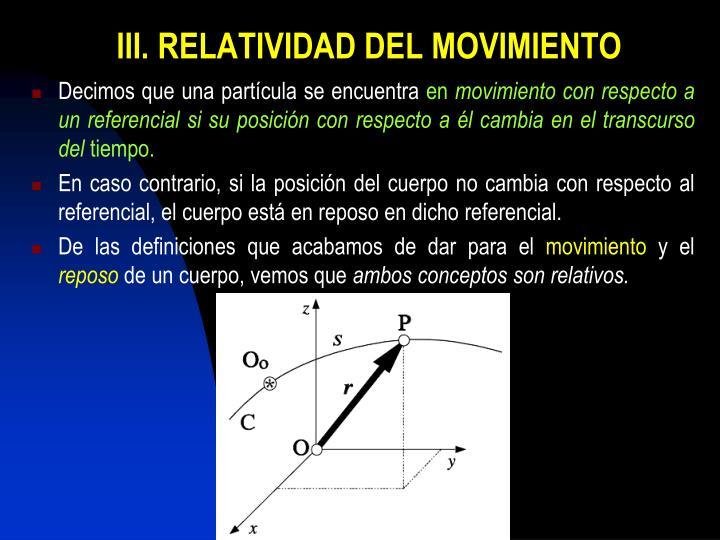 III. RELATIVIDAD DEL MOVIMIENTO