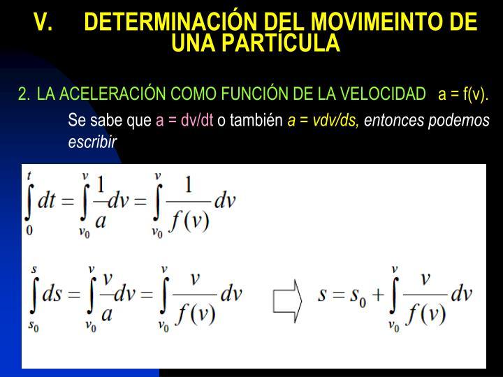 V.DETERMINACIÓN DEL MOVIMEINTO DE UNA PARTÍCULA
