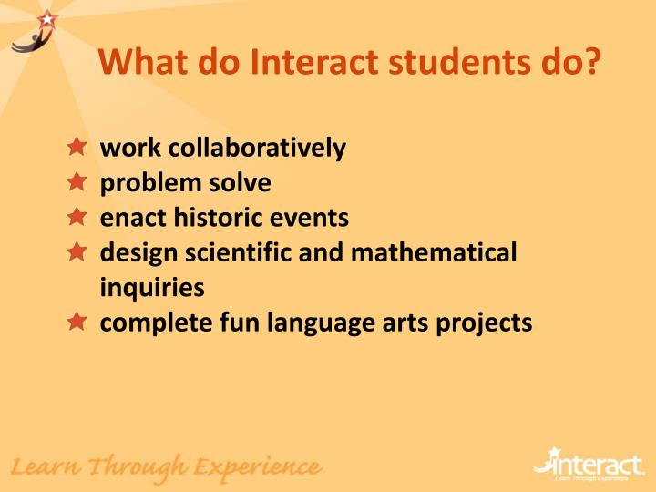 What do Interact students do?