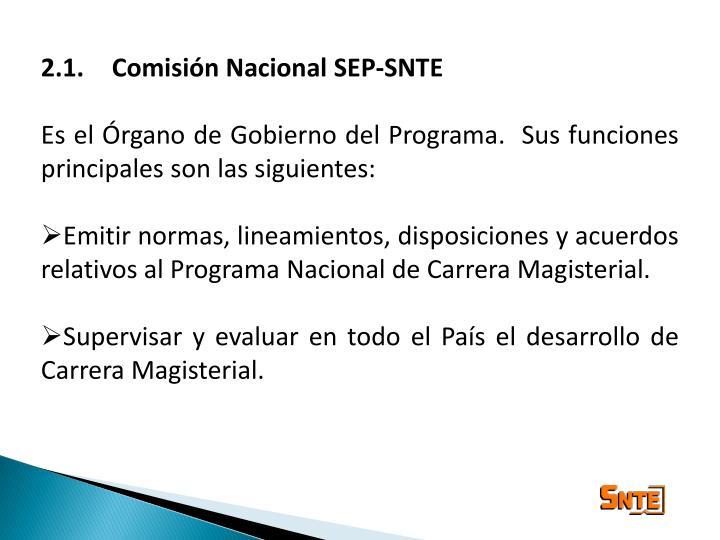 2.1. Comisión Nacional SEP-SNTE