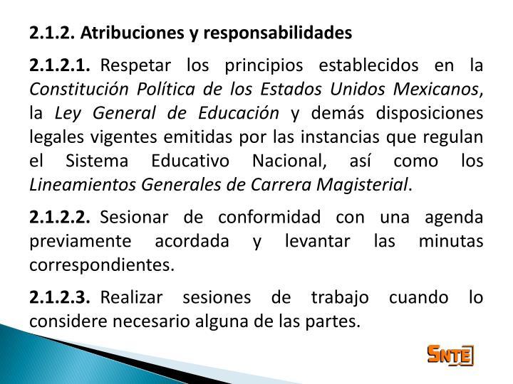 2.1.2. Atribuciones y responsabilidades