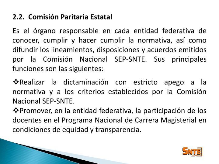 2.2.  Comisión Paritaria Estatal
