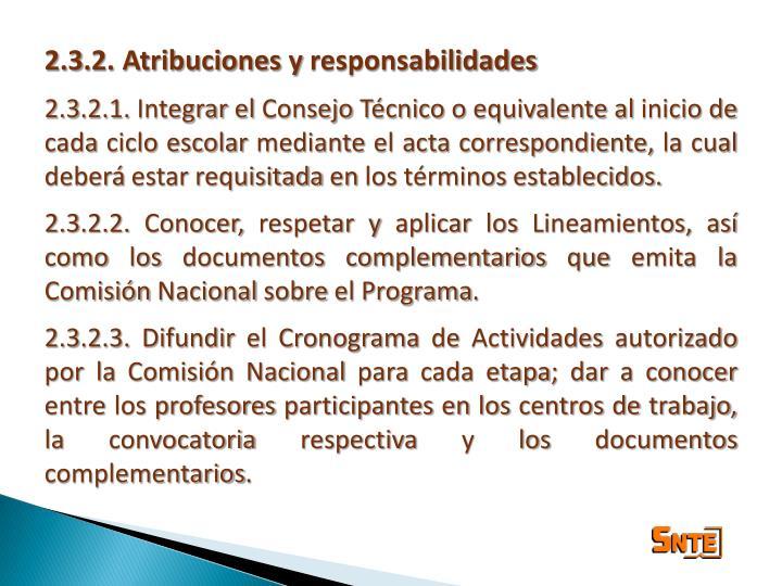 2.3.2. Atribuciones y responsabilidades
