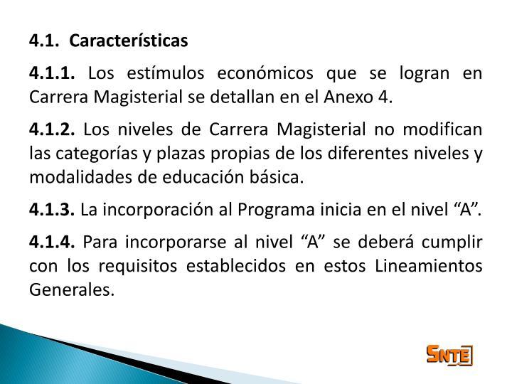4.1.  Características