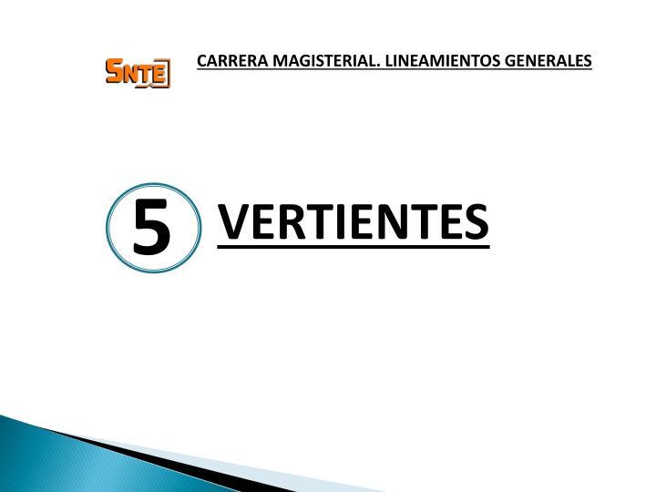 CARRERA MAGISTERIAL. LINEAMIENTOS GENERALES