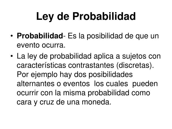 Ley de Probabilidad
