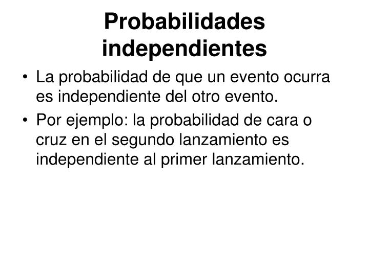 Probabilidades independientes