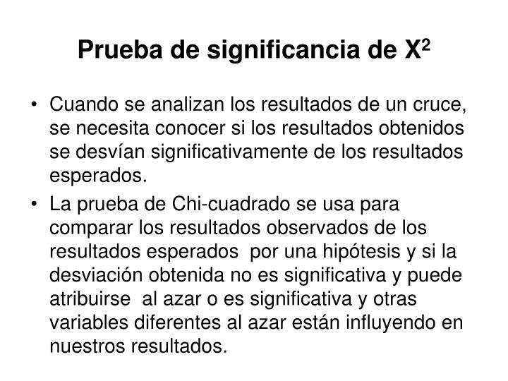 Prueba de significancia de X