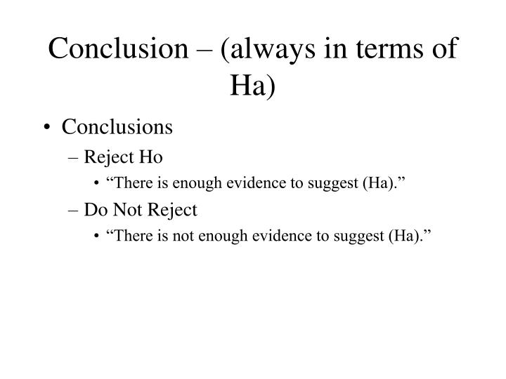 Conclusion – (always in terms of Ha)