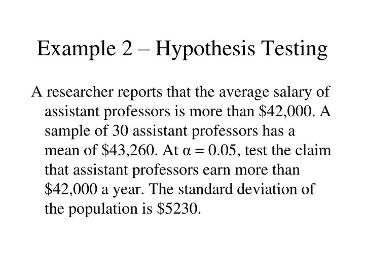 Example 2 – Hypothesis Testing