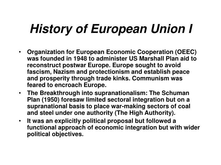 History of European Union I