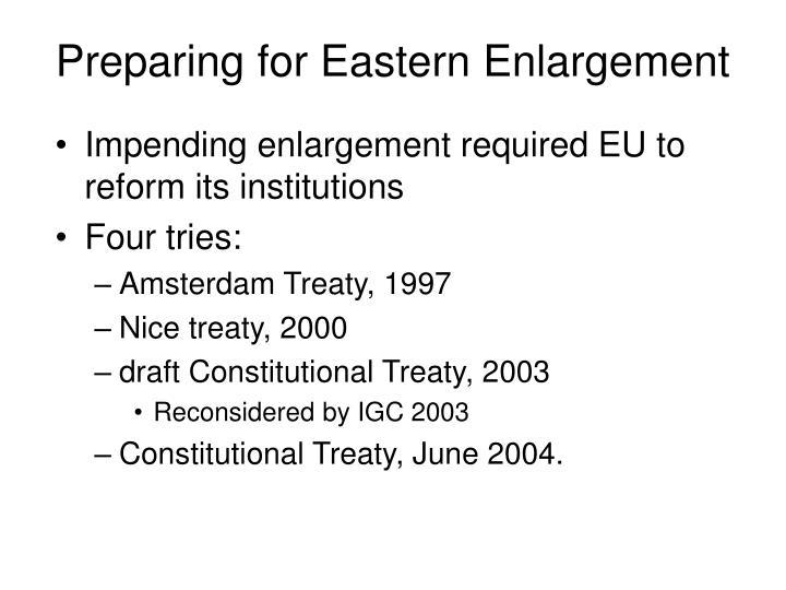 Preparing for Eastern Enlargement