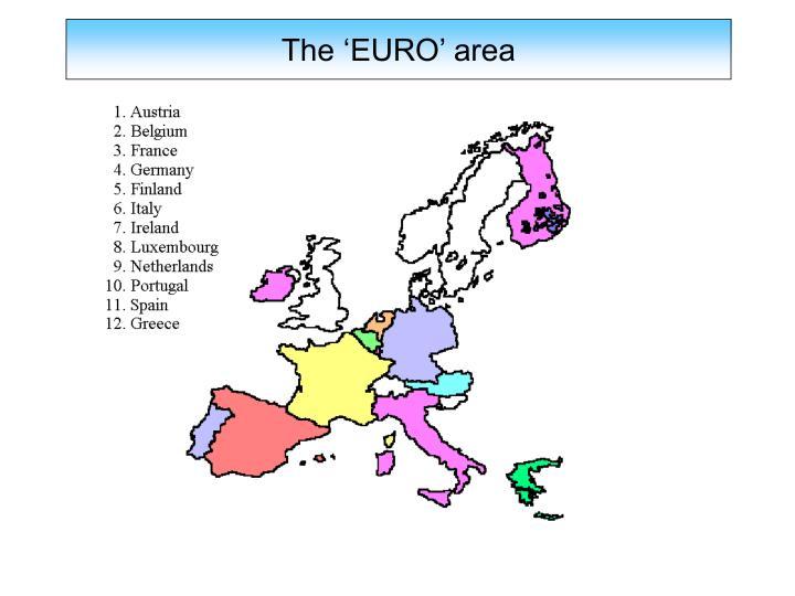 The 'EURO' area